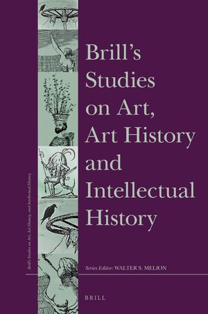 Cover Brill's Studies on Art, Art History, and Intellectual History