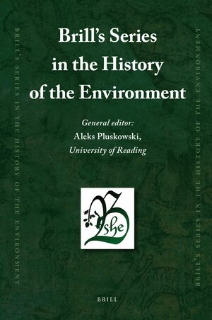 Cover Brill's Series in the History of the Environment