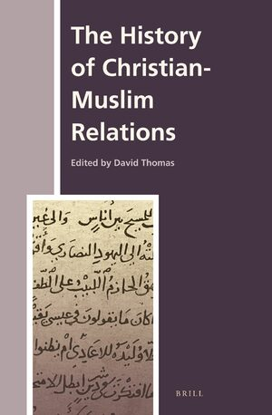 Cover The History of Christian-Muslim Relations