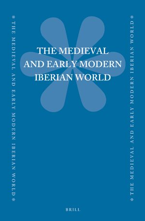 Cover The Medieval and Early Modern Iberian World