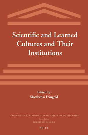 Cover Scientific and Learned Cultures and Their Institutions