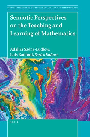 Cover Semiotic Perspectives on the Teaching and Learning of Mathematics