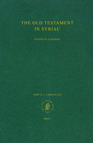Cover The Old Testament in Syriac according to the Peshiṭta Version, Part IV Fasc. 2. Chronicles