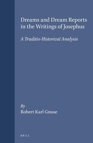 Cover Dreams and Dream Reports in the Writings of Josephus