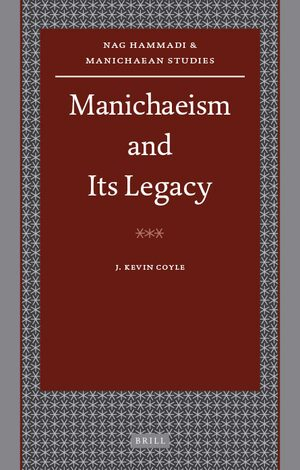 Cover Manichaeism and Its Legacy