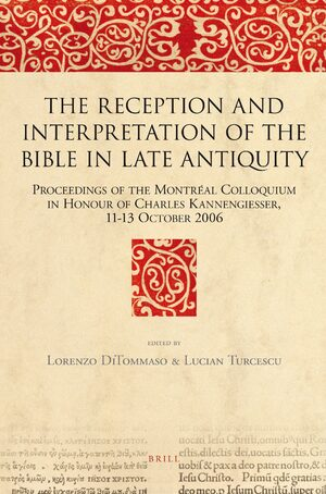Cover The Reception and Interpretation of the Bible in Late Antiquity