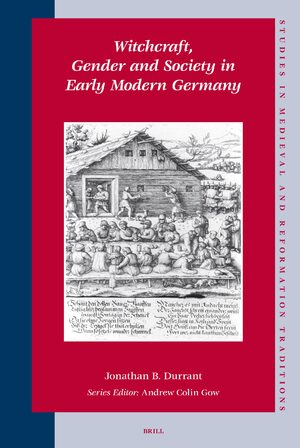 Cover Witchcraft, Gender and Society in Early Modern Germany