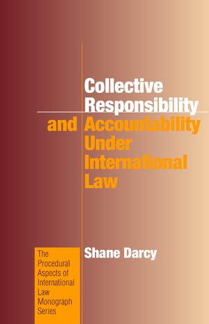 Cover Collective Responsibility and Accountability under International Law