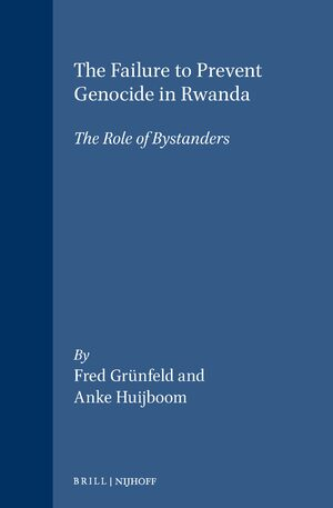 Cover The Failure to Prevent Genocide in Rwanda