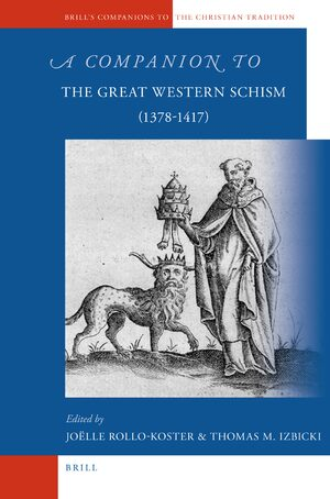Cover A Companion to the Great Western Schism (1378-1417)