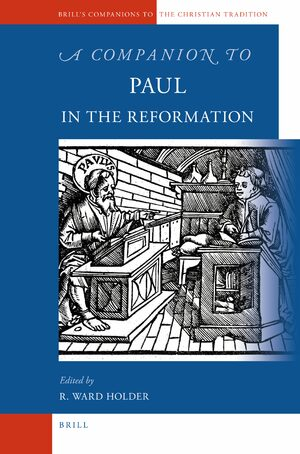 Cover A Companion to Paul in the Reformation