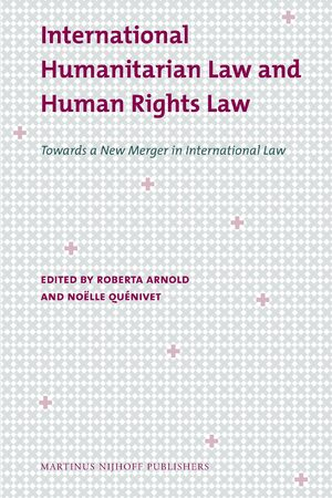 Cover International Humanitarian Law and Human Rights Law