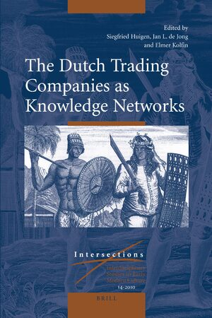 Cover The Dutch Trading Companies as Knowledge Networks