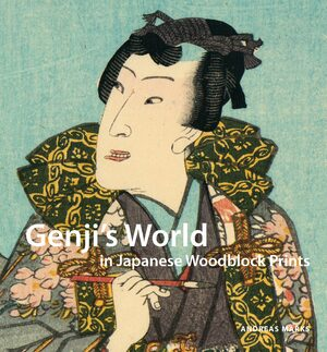 Cover Genji's World in Japanese Woodblock Prints