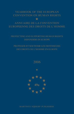 Cover Yearbook of the European Convention on Human Rights/Annuaire de la convention europeenne des droits de l'homme, Volume 49A (2006)