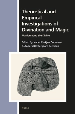 Theoretical and Empirical Investigations of Divination and Magic