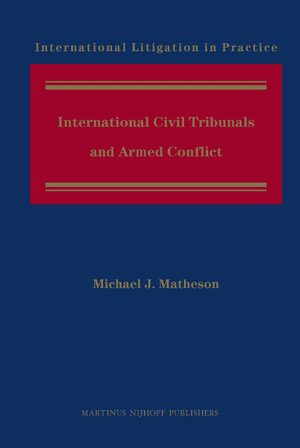 Cover International Civil Tribunals and Armed Conflict