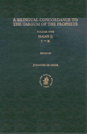 Cover Bilingual Concordance to the Targum of the Prophets, Volume 9 Isaiah (aleph - zayin)