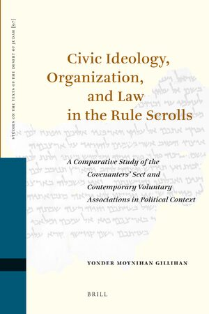 Cover Civic Ideology, Organization, and Law in the Rule Scrolls