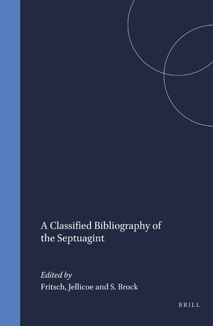 Cover A Classified Bibliography of the Septuagint