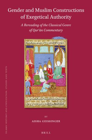 Cover Gender and Muslim Constructions of Exegetical Authority