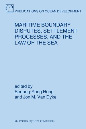 Cover Maritime Boundary Disputes, Settlement Processes, and the Law of the Sea