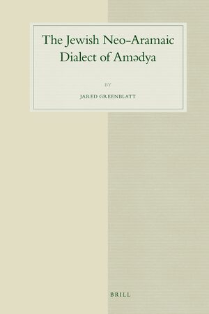 Cover The Jewish Neo-Aramaic Dialect of Amədya