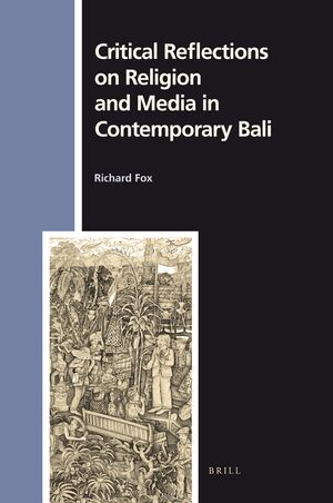 Cover Critical Reflections on Religion and Media in Contemporary Bali