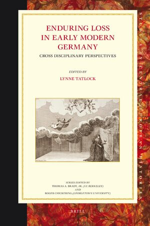 Cover Enduring Loss in Early Modern Germany