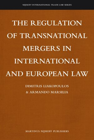 Cover The Regulation of Transnational Mergers in International and European Law