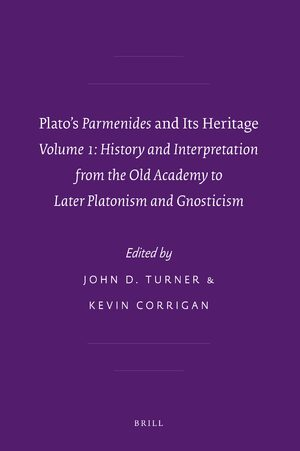 Cover Plato's <i>Parmenides</i> and Its Heritage