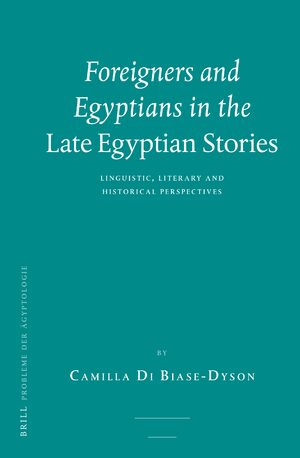 Cover Foreigners and Egyptians in the <i>Late Egyptian Stories</i>