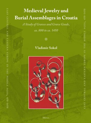 Cover Medieval Jewelry and Burial Assemblages in Croatia