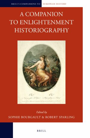 Cover A Companion to Enlightenment Historiography
