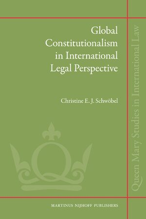 Cover Global Constitutionalism in International Legal Perspective