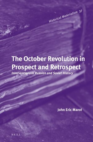 Cover The October Revolution in Prospect and Retrospect
