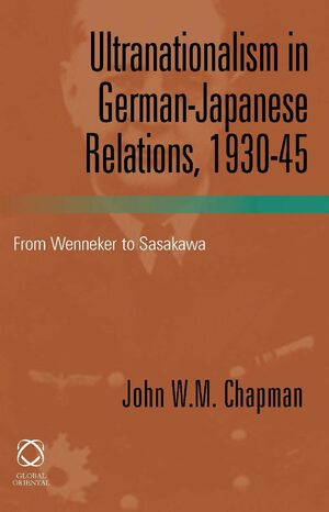 Cover Ultranationalism in German-Japanese Relations, 1930-1945