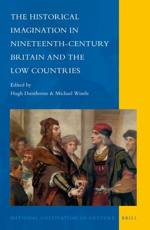 Cover The Historical Imagination in Nineteenth-Century Britain and the Low Countries