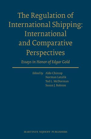 Cover The Regulation of International Shipping: International and Comparative Perspectives