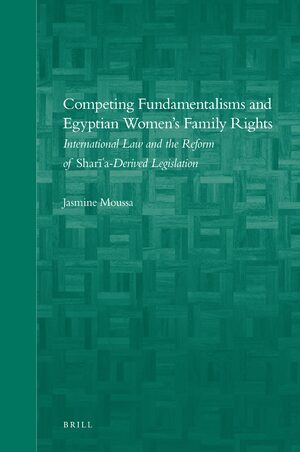 Cover Competing Fundamentalisms and Egyptian Women's Family Rights