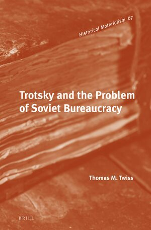 Cover Trotsky and the Problem of Soviet Bureaucracy