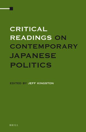 Cover Critical Readings on Contemporary Japanese Politics (4 Vols. SET)