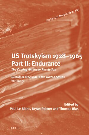 Cover U.S. Trotskyism 1928-1965. Part II: Endurance