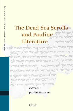 Cover The Dead Sea Scrolls and Pauline Literature