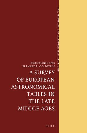 Cover A Survey of European Astronomical Tables in the Late Middle Ages