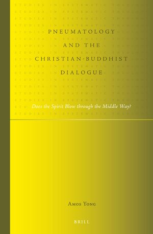 Cover Pneumatology and the Christian-Buddhist Dialogue