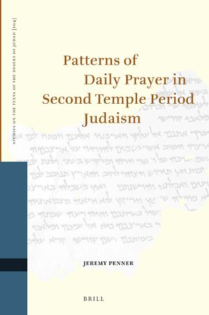 Cover Patterns of Daily Prayer in Second Temple Period Judaism