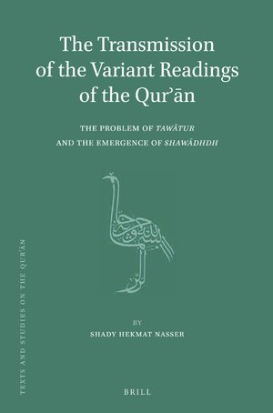 Cover The Transmission of the Variant Readings of the Qurʾān