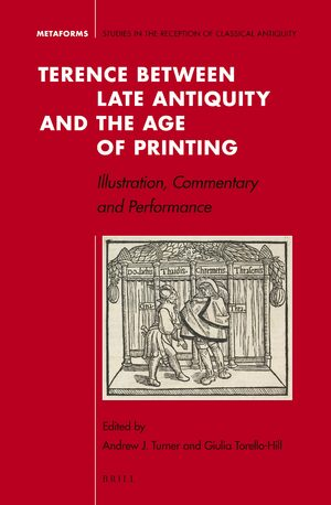 Cover Terence between Late Antiquity and the Age of Printing