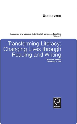 Cover Transforming Literacy: Changing Lives Through Reading and Writing